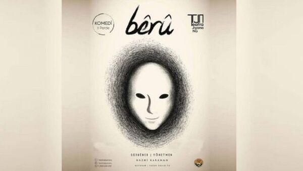 Kürtçe tiyatro oyunu berû - Sputnik Türkiye
