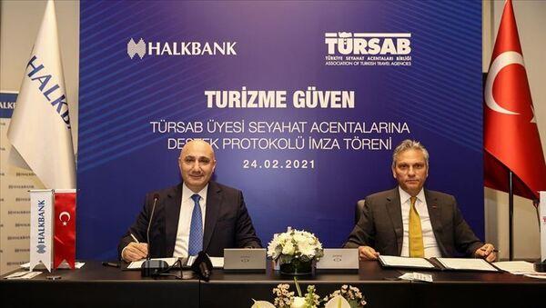 HalkbankveTÜRSABarasında TÜRSAB Üyesi Seyahat Acentalarına Destek Paketi protokolü imzalandı - Sputnik Türkiye